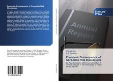 Bookcover of Economic Consequence of Corporate Risk Disclosures