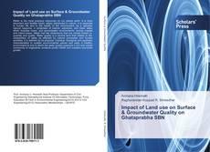 Capa do livro de Impact of Land use on Surface & Groundwater Quality on Ghataprabha SBN
