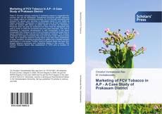 Portada del libro de Marketing of FCV Tobacco in A.P - A Case Study of Prakasam District