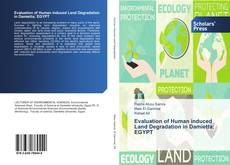 Bookcover of Evaluation of Human induced Land Degradation in Damietta; EGYPT