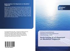 Bookcover of Acute toxicity of oil dispersant on Abudefduf Vaigiensis