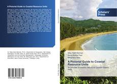 Bookcover of A Pictorial Guide to Coastal Resource Units