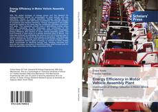 Bookcover of Energy Efficiency in Motor Vehicle Assembly Plant