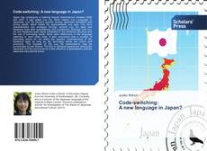 Portada del libro de Code-switching: A new language in Japan?