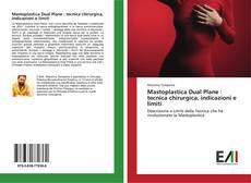 Bookcover of Mastoplastica Dual Plane : tecnica chirurgica, indicazioni e limiti
