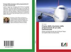 Portada del libro de Il tema della sicurezza nella preparazione di un volo commerciale