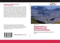 Bookcover of Hegemonía y Dialéctica de territorialidades