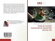 Обложка Etude de l'activité cicatrisante de l'extrait Ntx chez les rats