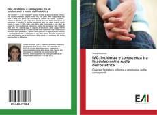 Bookcover of IVG: incidenza e conoscenza tra le adolescenti e ruolo dell'ostetrica