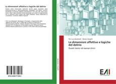 Buchcover von Le dimensioni affettive e logiche del delirio