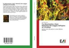 Tra Movimento e Stasi. Polisemia del viaggio nell'opera di V.Erofeev kitap kapağı