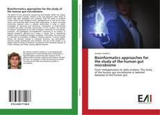 Bookcover of Bioinformatics approaches for the study of the human gut microbiome