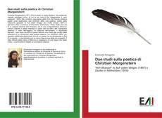Bookcover of Due studi sulla poetica di Christian Morgenstern