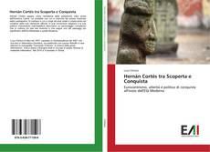 Borítókép a  Hernán Cortés tra Scoperta e Conquista - hoz