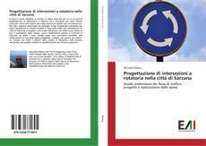 Обложка Progettazione di intersezioni a rotatoria nella città di Sarzana