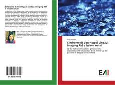 Capa do livro de Sindrome di Von Hippel Lindau: imaging RM e lesioni renali