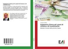 Обложка Ingegneria Clinica ed i piani di rinnovo e di investimento