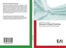 Copertina di Manuale di Project Financing