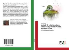 Обложка Metodi di valorizzazione territoriale per lo sviluppo turistico locale