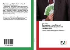 Bookcover of Corruzione e conflitto di interessi: quali relazioni nei Paesi Europei