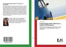 Il linguaggio della 500 Fiat in Italia e in Germania的封面