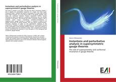 Capa do livro de Instantons and perturbative analysis in supersymmetric gauge theories
