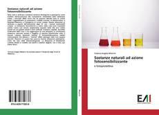 Bookcover of Sostanze naturali ad azione fotosensibilizzante