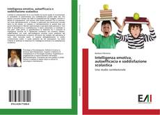 Capa do livro de Intelligenza emotiva, autoefficacia e soddisfazione scolastica