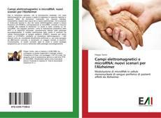 Capa do livro de Campi elettromagnetici e microRNA: nuovi scenari per l'Alzheimer