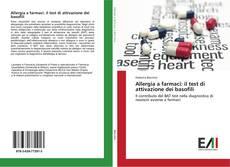 Allergia a farmaci: il test di attivazione dei basofili kitap kapağı