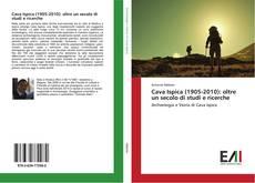Bookcover of Cava Ispica (1905-2010): oltre un secolo di studi e ricerche