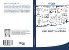 Capa do livro de Urban poor living with risk