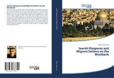 Обложка Jewish Diasporas and Migrant Settlers on the Westbank