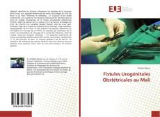 Fistules Urogénitales Obstétricales au Mali的封面