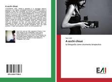 Bookcover of A occhi chiusi