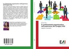 Couverture de Il cambiamento organizzativo nell'esperienza del Gruppo Iride