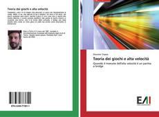 Bookcover of Teoria dei giochi e alta velocità