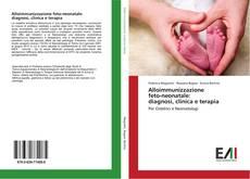 Copertina di Alloimmunizzazione feto-neonatale: diagnosi, clinica e terapia
