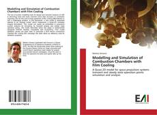 Bookcover of Modelling and Simulation of Combustion Chambers with Film Cooling