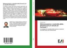 Copertina di Ottimizzazione e controllo della dinamica di un veicolo di Formula 1