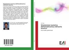 Bookcover of Simulazione numerica dell'emodinamica nell'aorta toracica