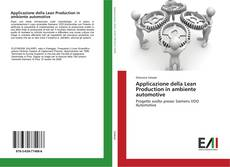 Bookcover of Applicazione della Lean Production in ambiente automotive