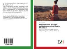 Buchcover von La figura dello straniero nell'autobiografia di Dositej Obradović