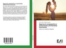 Copertina di Approccio osteopatico e nutrizionale all'infertilità funzionale
