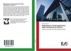 Buchcover von Definizione e limiti applicativi della fattispecie di tortura