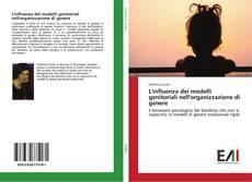Copertina di L'influenza dei modelli genitoriali nell'organizzazione di genere