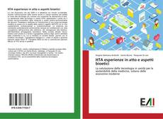 Bookcover of HTA esperienze in atto e aspetti bioetici