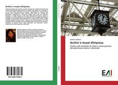 Couverture de Archivi e musei d'Impresa