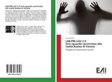 Обложка LAB-PRE-LAV 2.0 Uno sguardo ravvicinato alla realtà Azalea di Verona