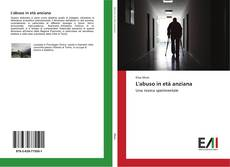 Bookcover of L'abuso in età anziana